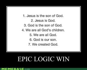 Using Their Logic Can Be Fun