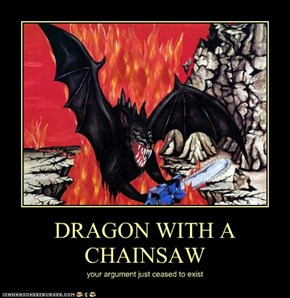 DRAGON WITH A CHAINSAW