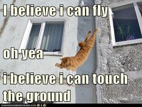 I believe i can fly oh yea i believe i can touch the ground