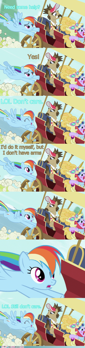 Never fear! Rainbow dash is here! ...to watch.