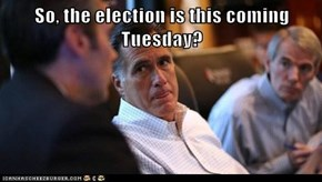 So, the election is this coming Tuesday?