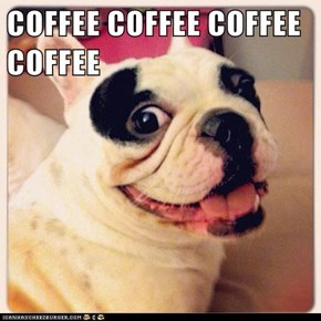 COFFEE COFFEE COFFEE COFFEE