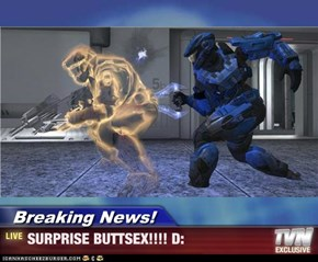Breaking News! - SURPRISE BUTTSEX!!!! D: