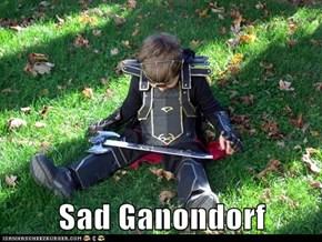 Sad Ganondorf