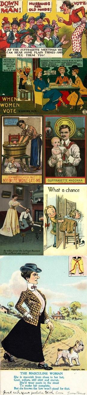 Past Politics: Anti-Women's Suffrage Postcards