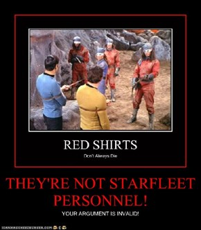 THEY'RE NOT STARFLEET PERSONNEL!