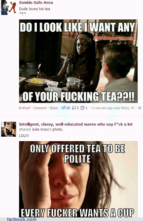 Tea Can Bring Out the Worst in You