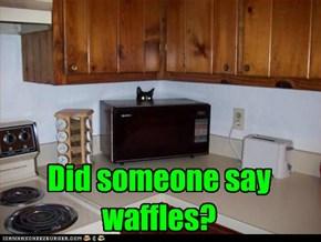Did someone say waffles?