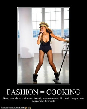 FASHION = COOKING