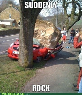Suddenly a rock