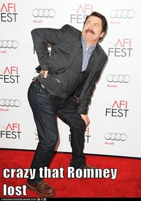 crazy that Romney lost