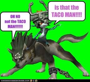 TACO  MAN!!!!!!!!!!!!!!