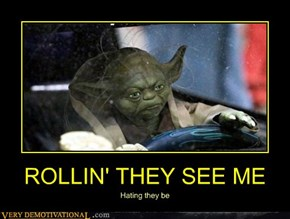 ROLLIN' THEY SEE ME