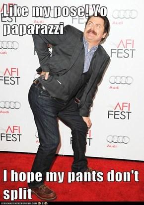 Like my pose! Yo paparazzi   I hope my pants don't split