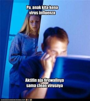 Pa, anak kita kena virus influenza