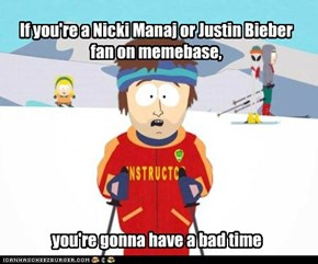 If you're a Nicki Manaj or Justin Bieber fan on memebase,