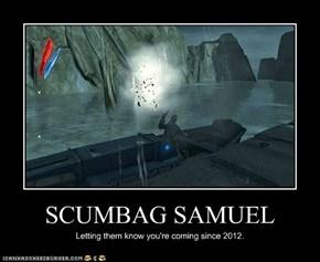 SCUMBAG SAMUEL