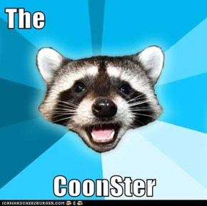 The  CoonSter