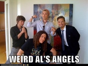 WEIRD AL'S ANGELS