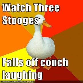 Watch Three Stooges  Falls off couch laughing