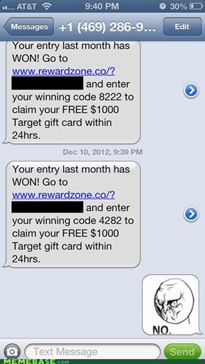 Looks I Won Again!