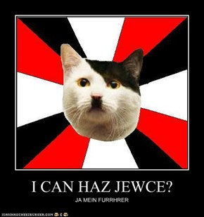 I CAN HAZ JEWCE?