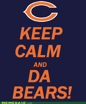 Keep Calm & Da Bears