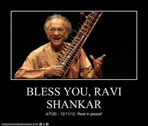 BLESS YOU, RAVI SHANKAR