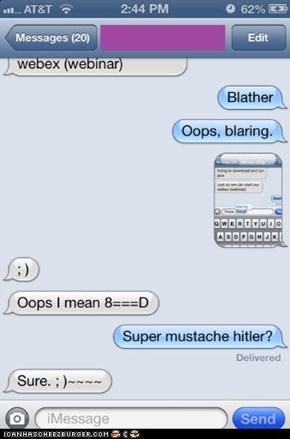 Super Mustach Hitler?