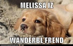 MELISSA IZ   WANDERBL FREND