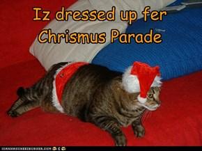 Iz dressed up fer Chrismus Parade