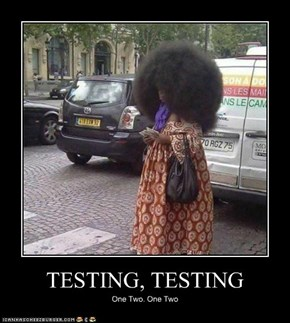 TESTING, TESTING