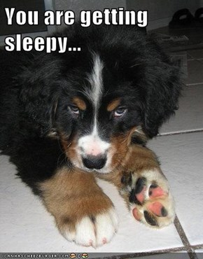 You are getting sleepy...