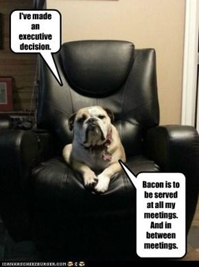 I've made an executive decision.