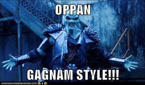 OPPAN  GAGNAM STYLE!!!