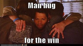 Man hug  for the win
