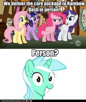 Did somepony mention a person?