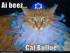 Ai beez...                   Cat Bullue