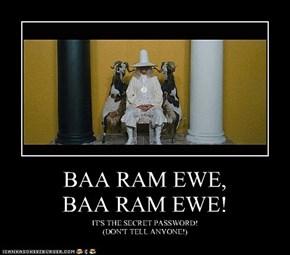 BAA RAM EWE, BAA RAM EWE!