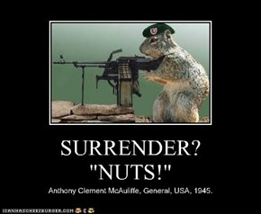 "SURRENDER? ""NUTS!"""