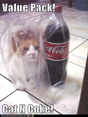 Value Pack!  Cat N Coke!
