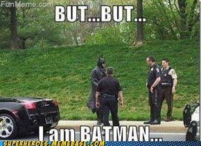 But... i'm bat man