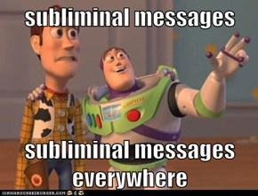 subliminal messages  subliminal messages everywhere