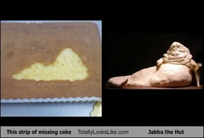 This strip of missing cake Totally Looks Like Jabba the Hut
