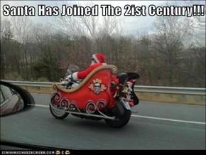 Santa Has Joined The 2ist Century!!!