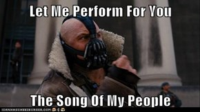 Let Me Perform For You  The Song Of My People