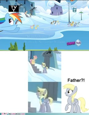 Derpy, I am your father!