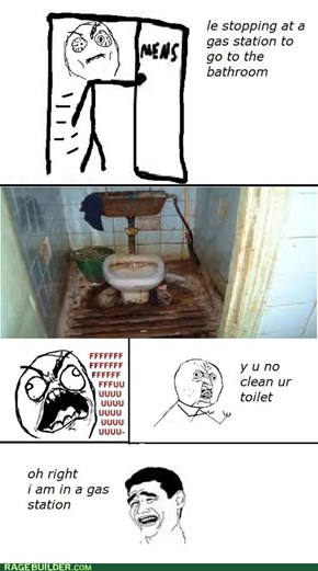 y u no clean your bathroom