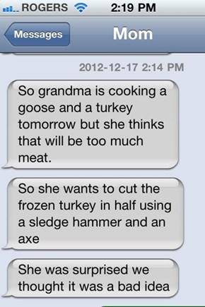 Grandma Isn't Messing Around