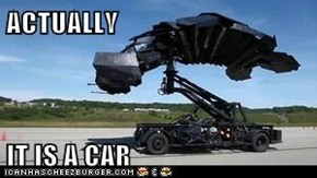 ACTUALLY  IT IS A CAR